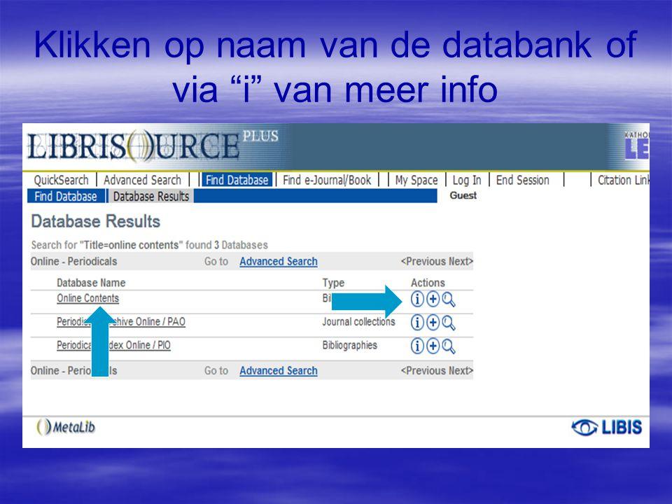 Klikken op naam van de databank of via i van meer info