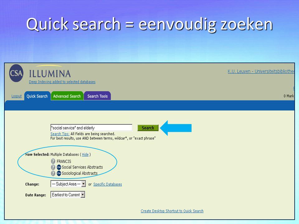Quick search = eenvoudig zoeken