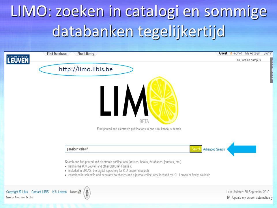 LIMO: zoeken in catalogi en sommige databanken tegelijkertijd http://limo.libis.be