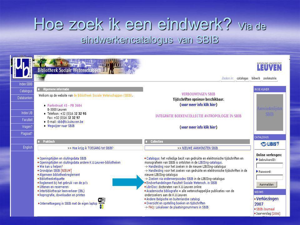 Hoe zoek ik een eindwerk Via de eindwerkencatalogus van SBIB