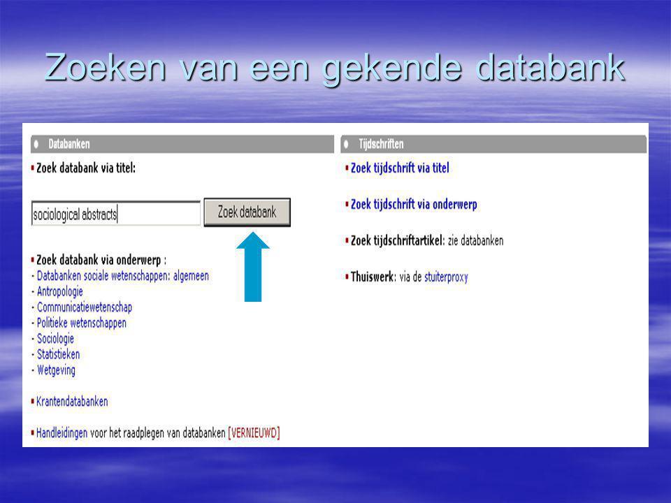 Zoeken van een gekende databank