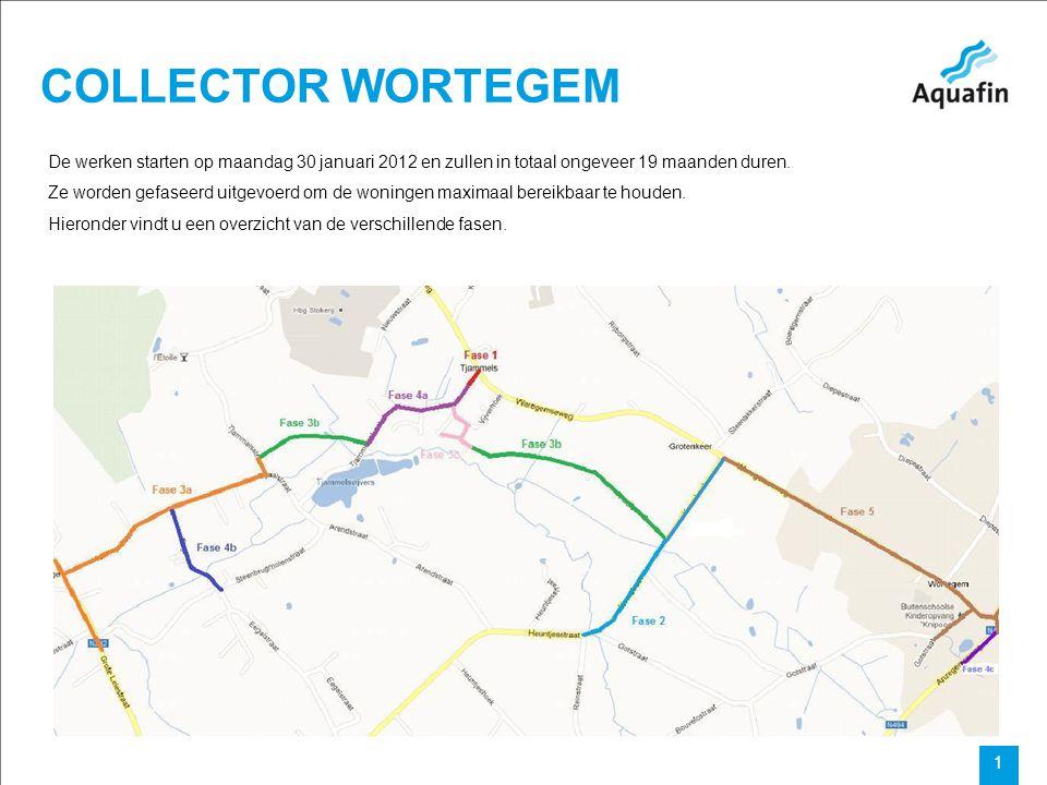 15-12-2010 Aquafin partner for all wastewater projects 1 COLLECTOR WORTEGEM De werken starten op maandag 30 januari 2012 en zullen in totaal ongeveer 19 maanden duren.