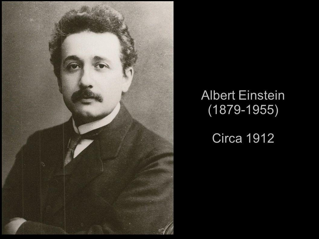 Albert Einstein (1879-1955) Circa 1912