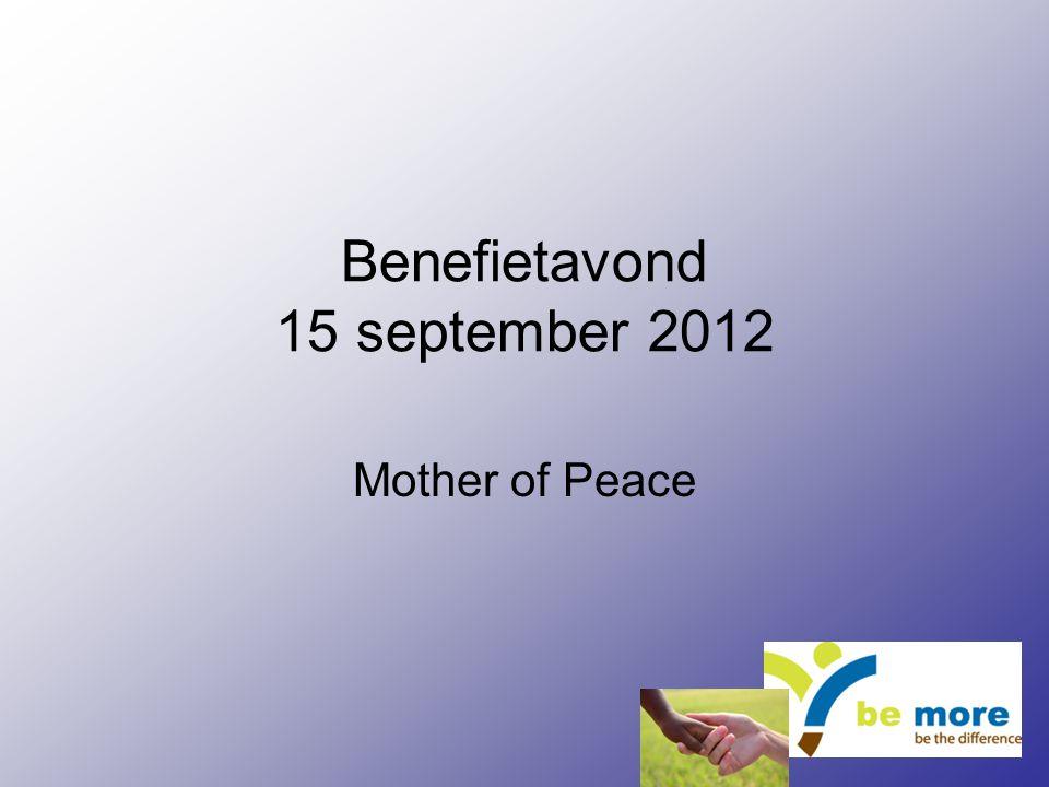 Benefietavond 15 september 2012 Mother of Peace