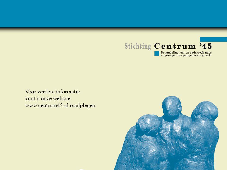 Voor verdere informatie kunt u onze website www.centrum45.nl raadplegen.