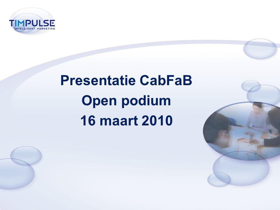 Presentatie CabFaB Open podium 16 maart 2010