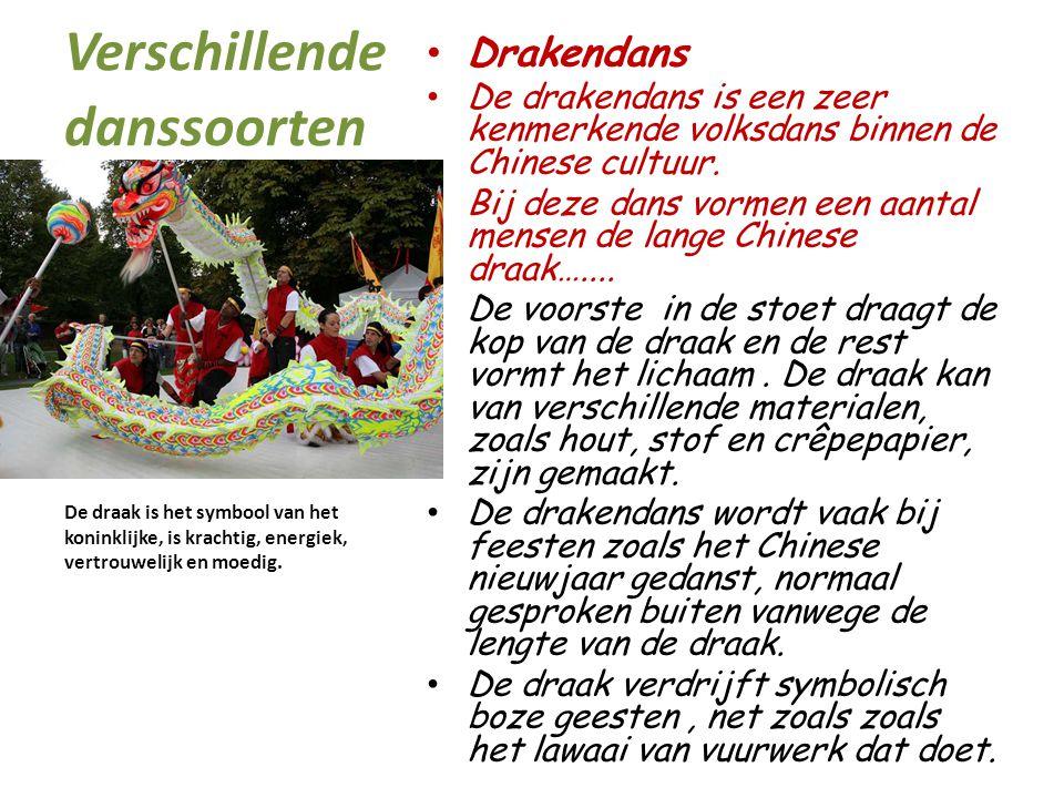 Verschillende danssoorten Drakendans De drakendans is een zeer kenmerkende volksdans binnen de Chinese cultuur. Bij deze dans vormen een aantal mensen