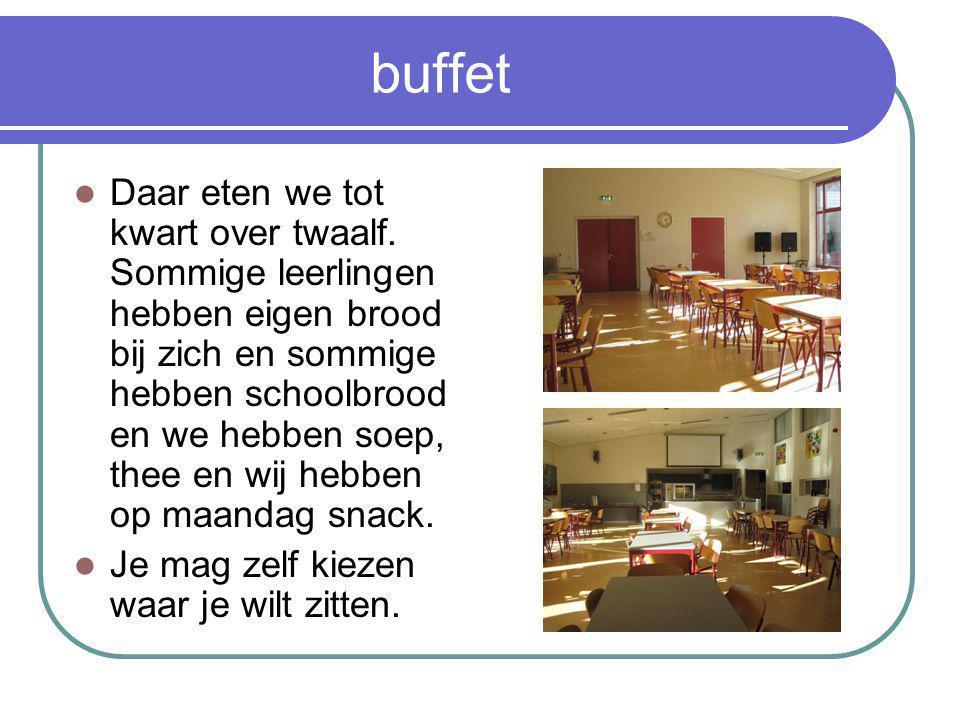 buffet Daar eten we tot kwart over twaalf.