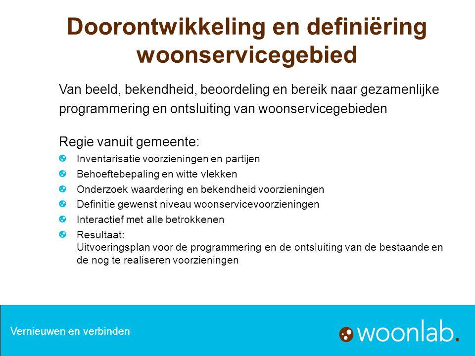 Doorontwikkeling en definiëring woonservicegebied Van beeld, bekendheid, beoordeling en bereik naar gezamenlijke programmering en ontsluiting van woon