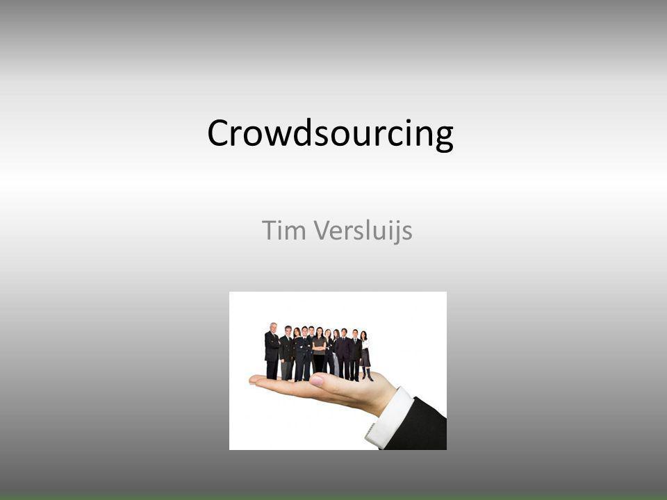 Crowdsourcing Tim Versluijs