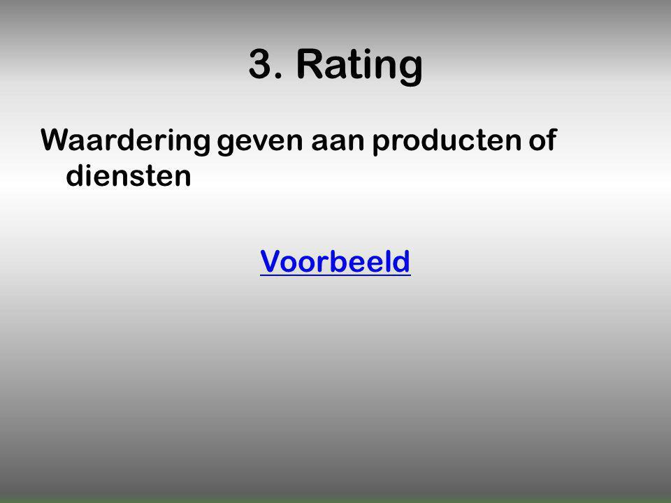 3. Rating Waardering geven aan producten of diensten Voorbeeld
