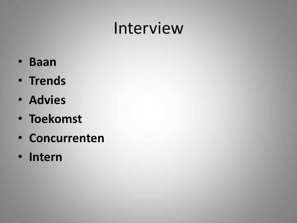 Interview Baan Trends Advies Toekomst Concurrenten Intern