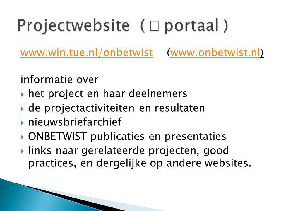 Verspreiding van e-learning materialen via  NKBW repository (www.wizmo.nl)www.wizmo.nl  Wikiwijs (www.wikiwijs.nl)www.wikiwijs.nl  ONBETWIST database.