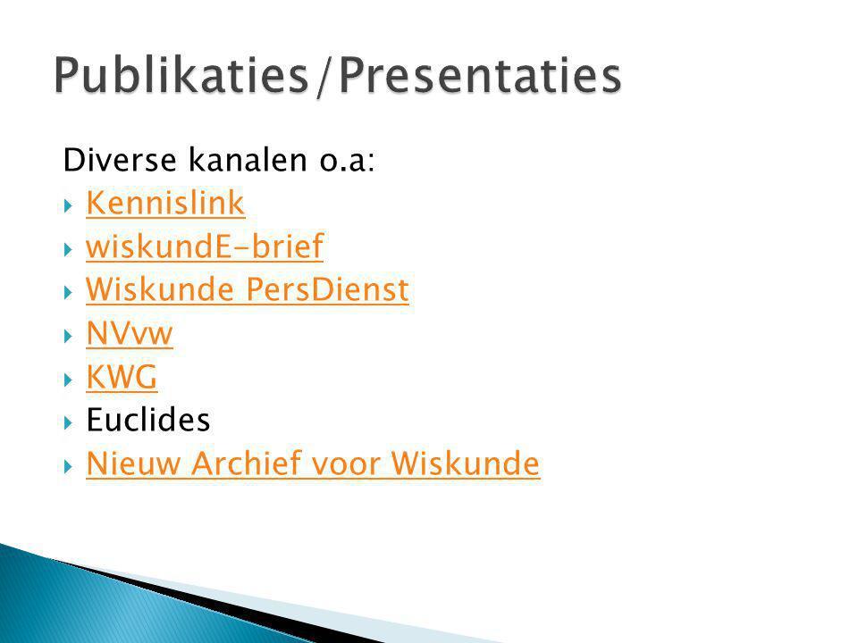  6.1 disseminatie-agenda (juni 2011)disseminatie-agenda  6.2 project website (juni 2011)project website  6.3 Workshop (jan-feb 2012)  6.4 Workshop (nov-dec 2012)  6.5 Eindrapport (feb 2013)