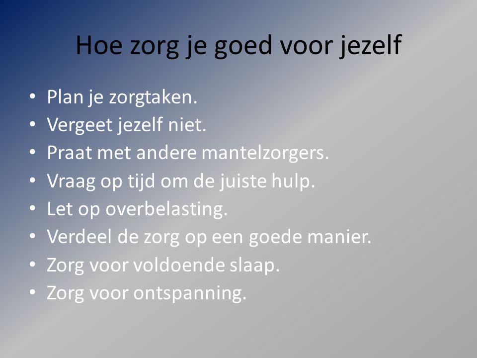 Bron Van Den Kommer, C.(2004). Handboek voor mantelzorgers (p.