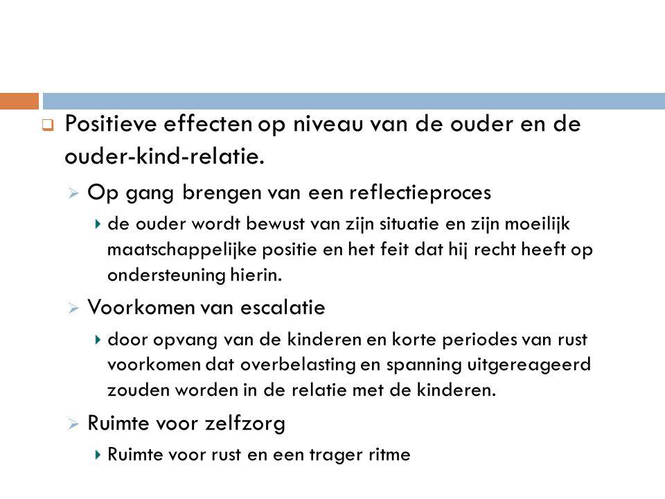  Positieve effecten op niveau van de ouder en de ouder-kind-relatie.