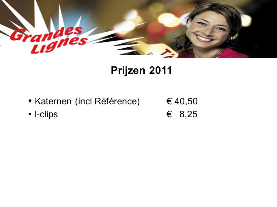 Katernen (incl Référence) € 40,50 I-clips€ 8,25 Prijzen 2011