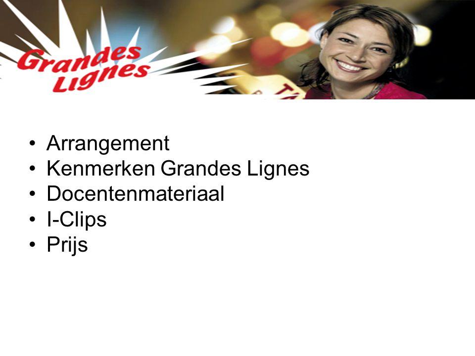 Arrangement Kenmerken Grandes Lignes Docentenmateriaal I-Clips Prijs