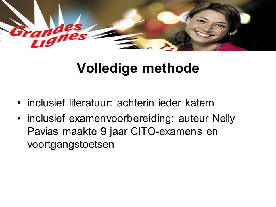 Volledige methode inclusief literatuur: achterin ieder katern inclusief examenvoorbereiding: auteur Nelly Pavias maakte 9 jaar CITO-examens en voortga