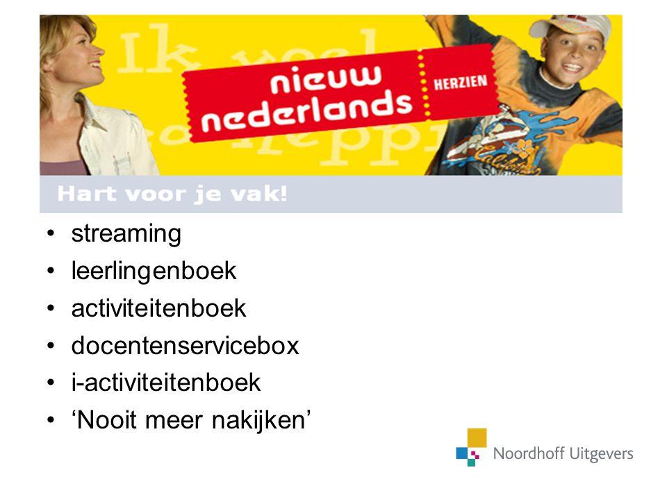 De 4 e editie Nieuw Nederlands in vogelvlucht 4 e editie in vogelvlucht streaming leerlingenboek activiteitenboek docentenservicebox i-activiteitenboe