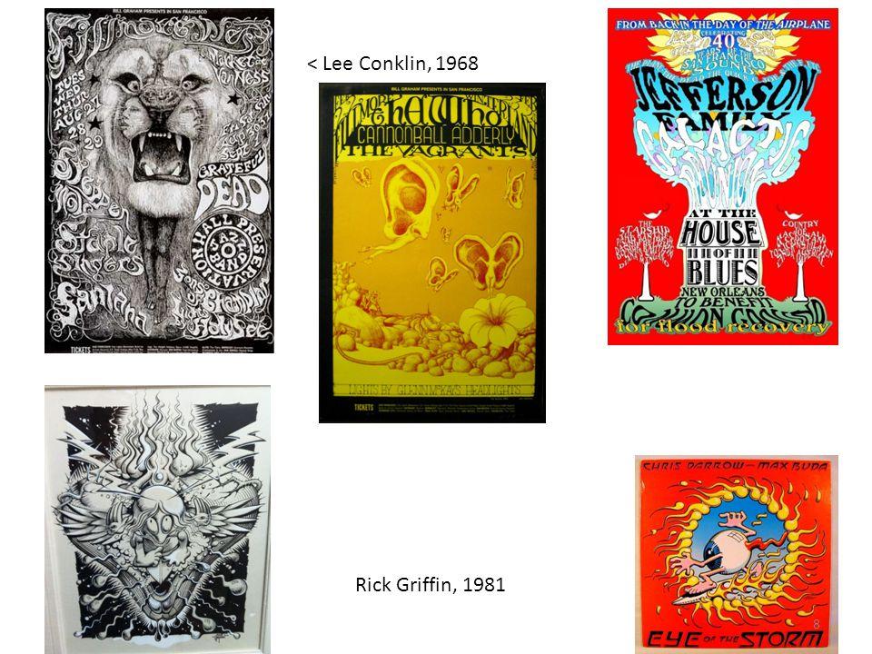 < Lee Conklin, 1968 Rick Griffin, 1981 8