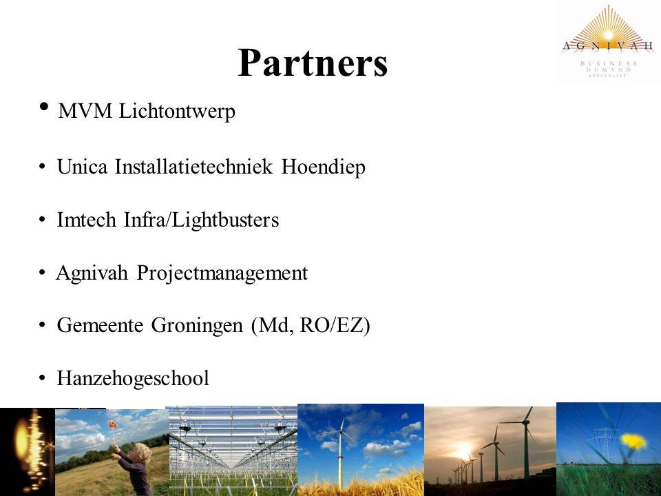 Partners MVM Lichtontwerp Unica Installatietechniek Hoendiep Imtech Infra/Lightbusters Agnivah Projectmanagement Gemeente Groningen (Md, RO/EZ) Hanzeh