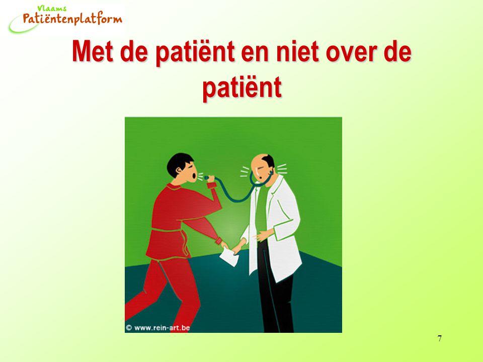 7 Met de patiënt en niet over de patiënt