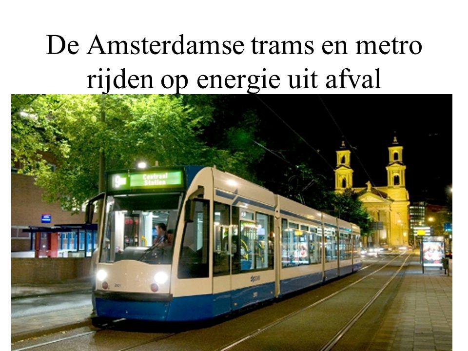 De Amsterdamse trams en metro rijden op energie uit afval
