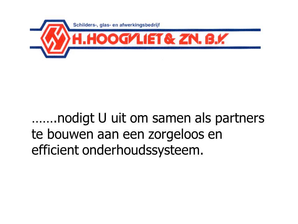Schildersbedrijf Hoogvliet…… …….nodigt U uit om samen als partners te bouwen aan een zorgeloos en efficient onderhoudssysteem.