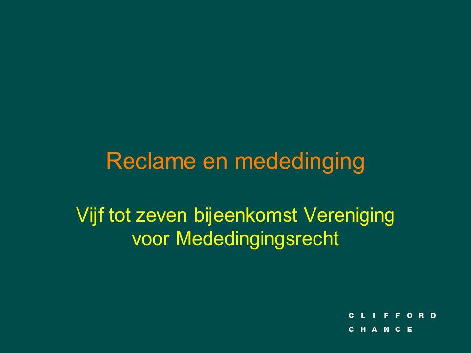 Reclame en mededinging Vijf tot zeven bijeenkomst Vereniging voor Mededingingsrecht