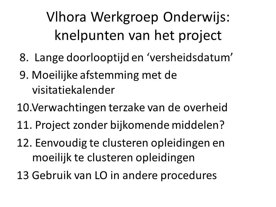 Vlhora Werkgroep Onderwijs: knelpunten van het project 8.