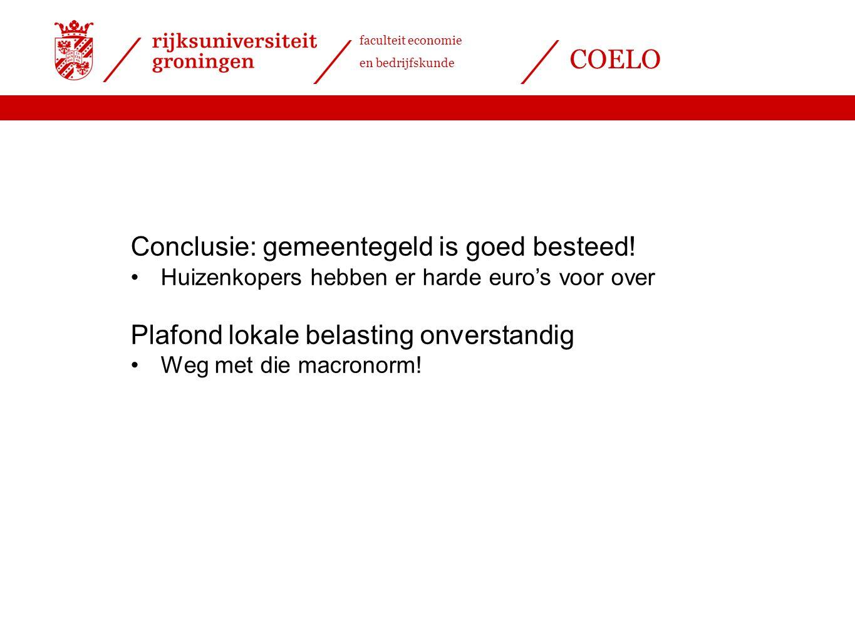 faculteit economie en bedrijfskunde COELO Conclusie: gemeentegeld is goed besteed.