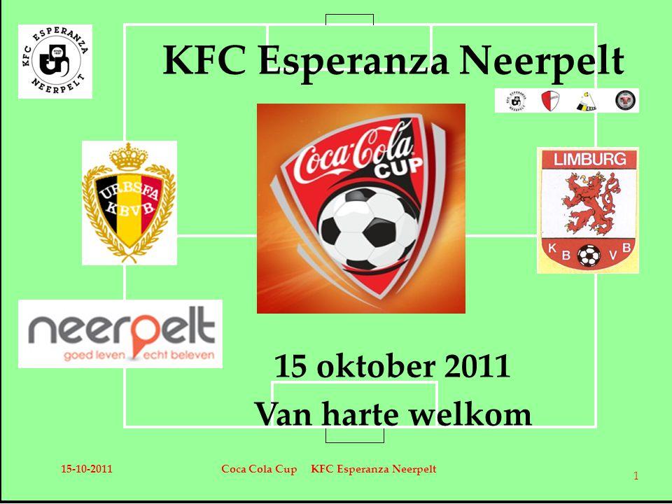KFC Esperanza Neerpelt 15 oktober 2011 Van harte welkom 15-10-2011Coca Cola Cup KFC Esperanza Neerpelt 1