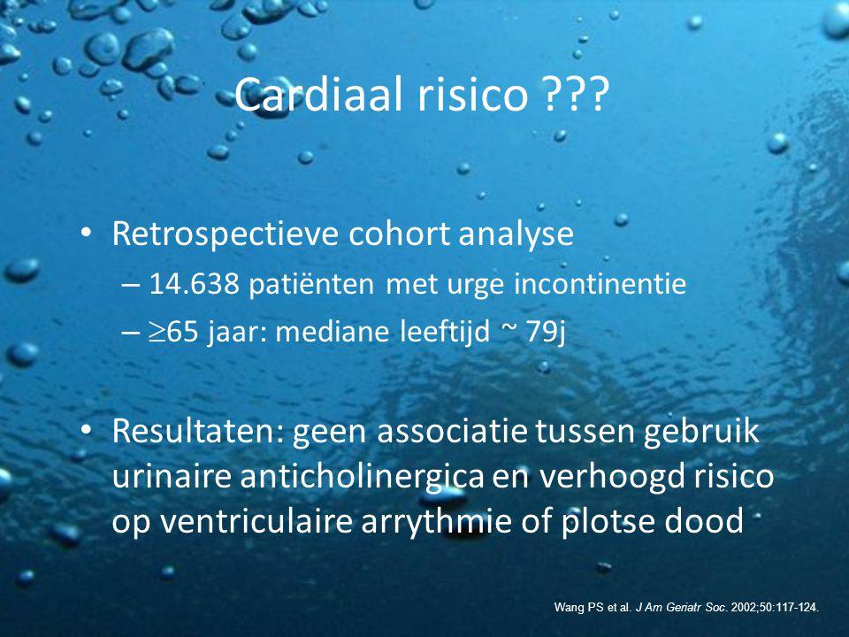 Cardiaal risico ??? Retrospectieve cohort analyse – 14.638 patiënten met urge incontinentie –  65 jaar: mediane leeftijd ~ 79j Resultaten: geen assoc