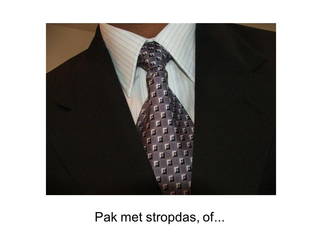 Pak met stropdas, of...
