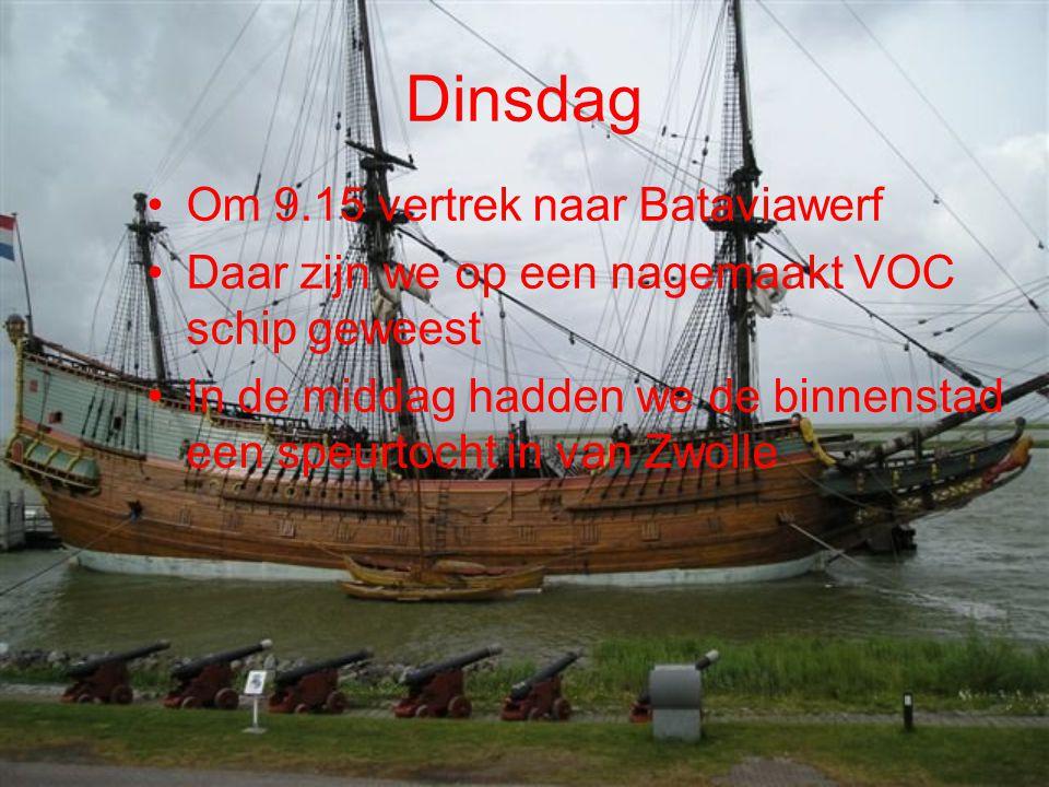Dinsdag Om 9.15 vertrek naar Bataviawerf Daar zijn we op een nagemaakt VOC schip geweest In de middag hadden we de binnenstad een speurtocht in van Zwolle