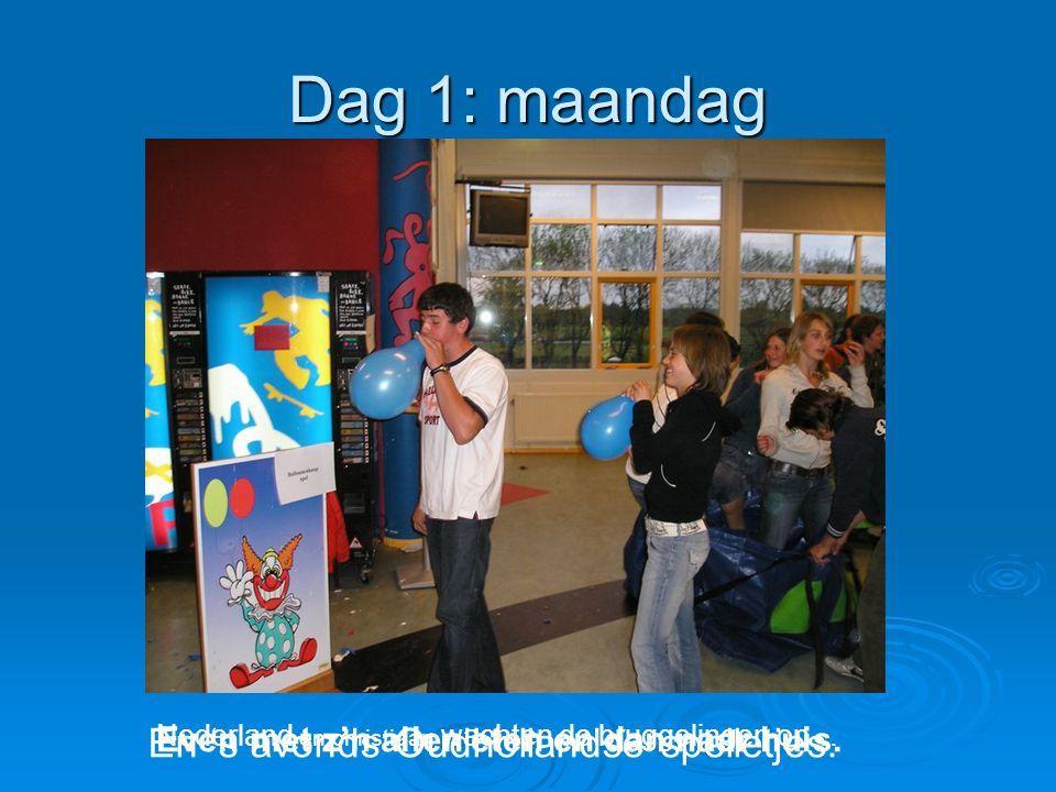 Dag 1: maandag Nederland en christiaan wachten de bruggelingen op… Even met z'n allen eten en dan naar huis. En 's avonds Oudhollandse spelletjes.