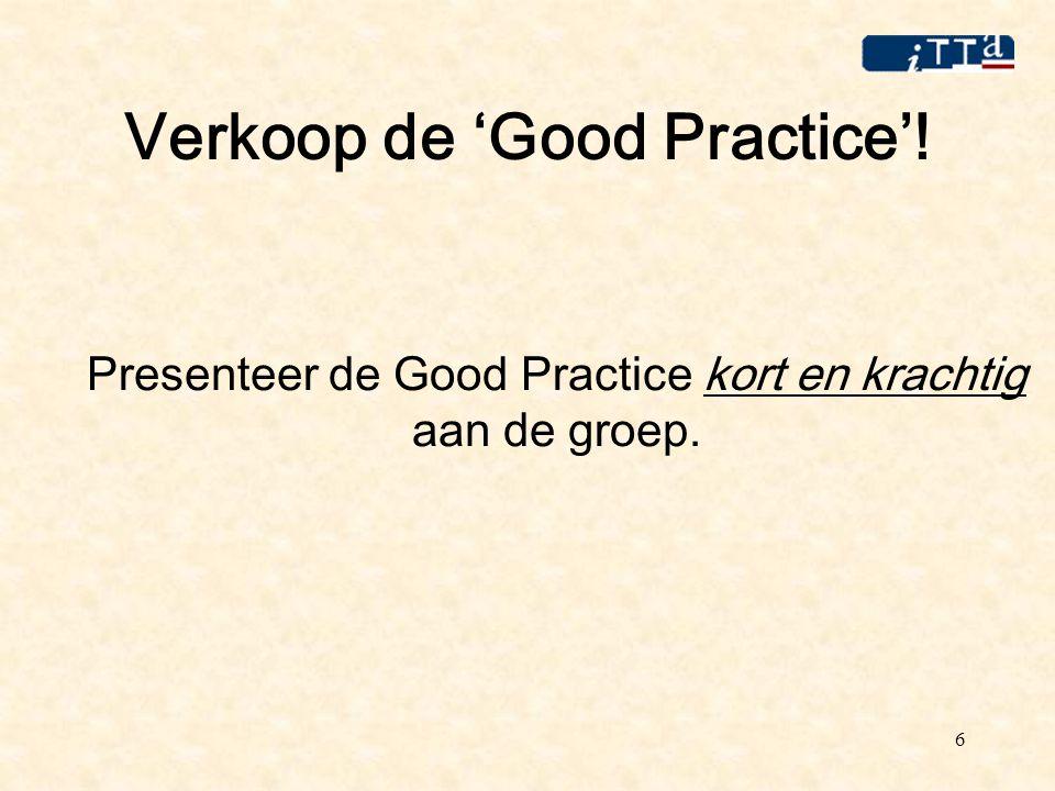 7 Voorbeeld Good Practice Campagne Leersucces Minder uitval leerlingen door: Samenwerking vmbo – mbo Taalontwikkelende didactiek Meer leersucces te laten ervaren
