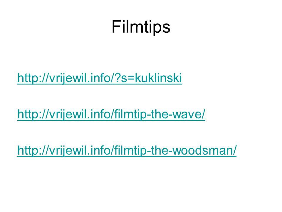 Filmtips http://vrijewil.info/?s=kuklinski http://vrijewil.info/filmtip-the-wave/ http://vrijewil.info/filmtip-the-woodsman/