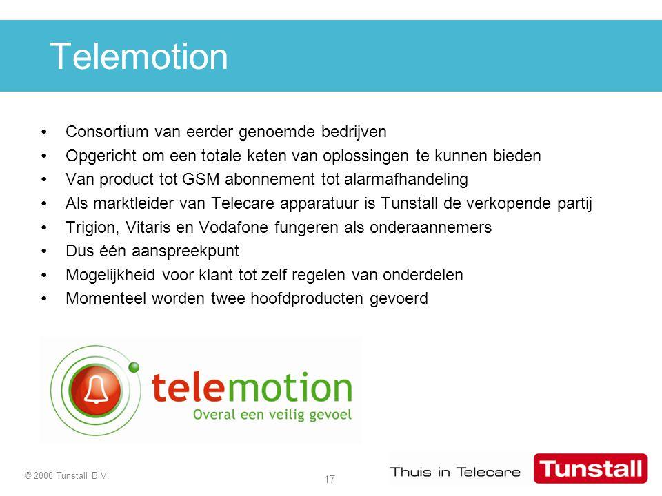 17 © 2008 Tunstall B.V. Telemotion Consortium van eerder genoemde bedrijven Opgericht om een totale keten van oplossingen te kunnen bieden Van product