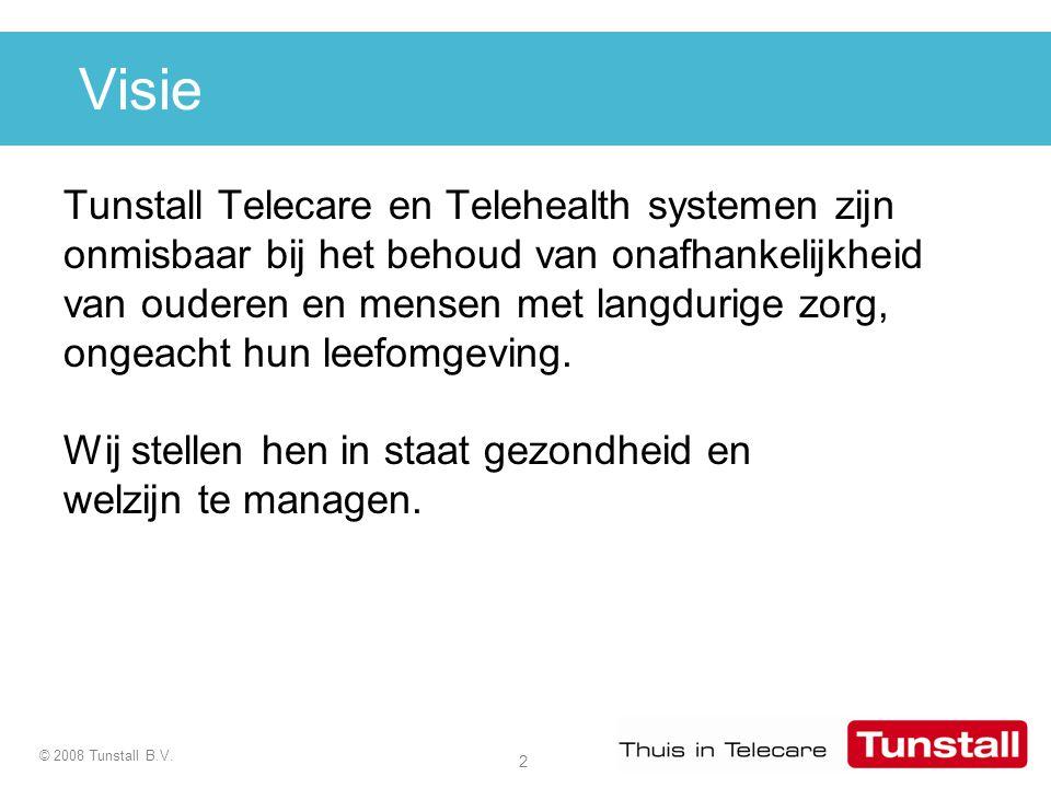 2 © 2008 Tunstall B.V. Visie Tunstall Telecare en Telehealth systemen zijn onmisbaar bij het behoud van onafhankelijkheid van ouderen en mensen met la