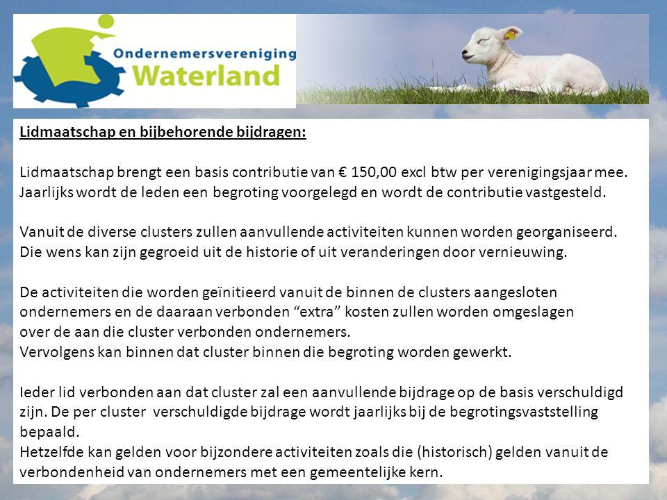 Samenstelling Bestuur De Ondernemersvereniging Waterland heeft zich tot doel gesteld de belangen te behartigen van alle ondernemers in Waterland.