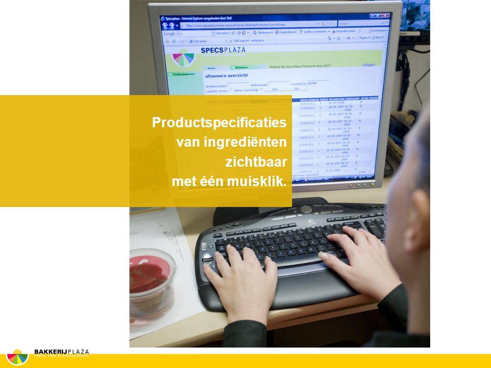 Productspecificaties van ingrediënten zichtbaar met één muisklik.