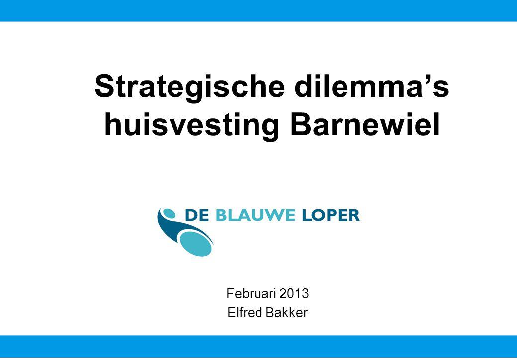 De Blauwe Loper 2 Strategische dilemma s huisvesting Barnewiel Inhoudsopgave 1 – Bestuurlijke samenwerking Stg.