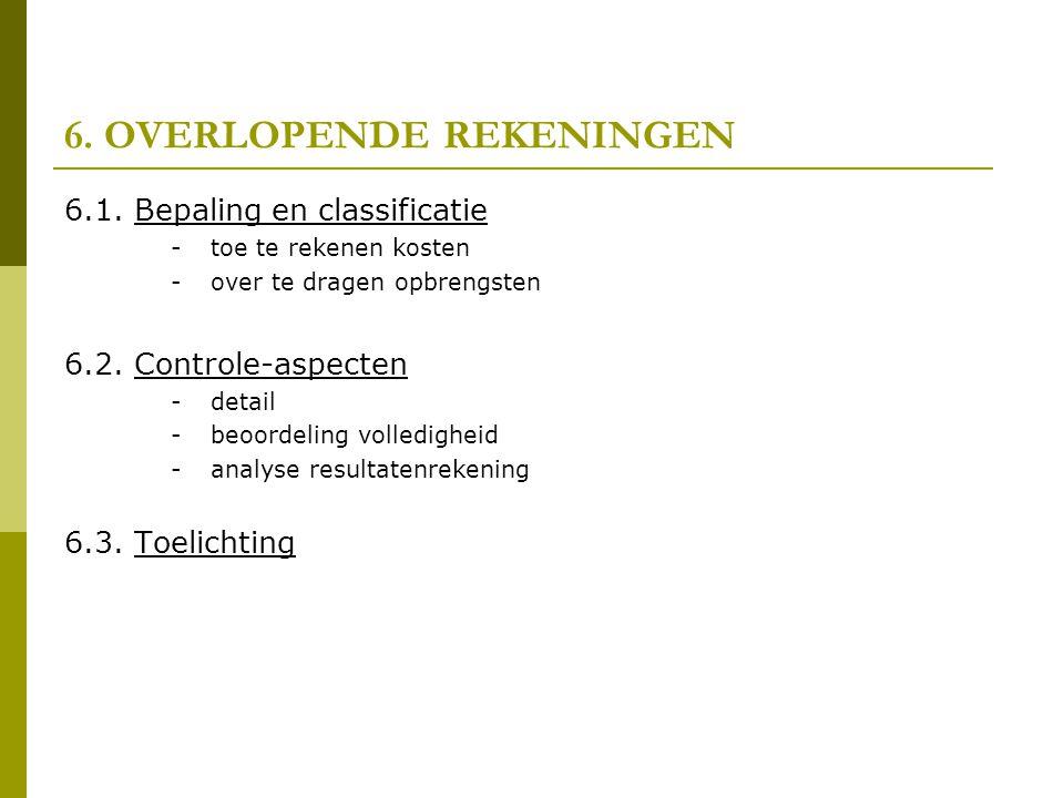 6.OVERLOPENDE REKENINGEN 6.1.
