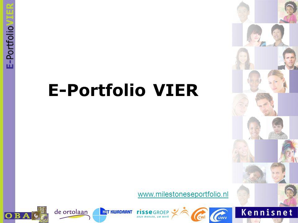 E-Portfolio VIER www.milestoneseportfolio.nl