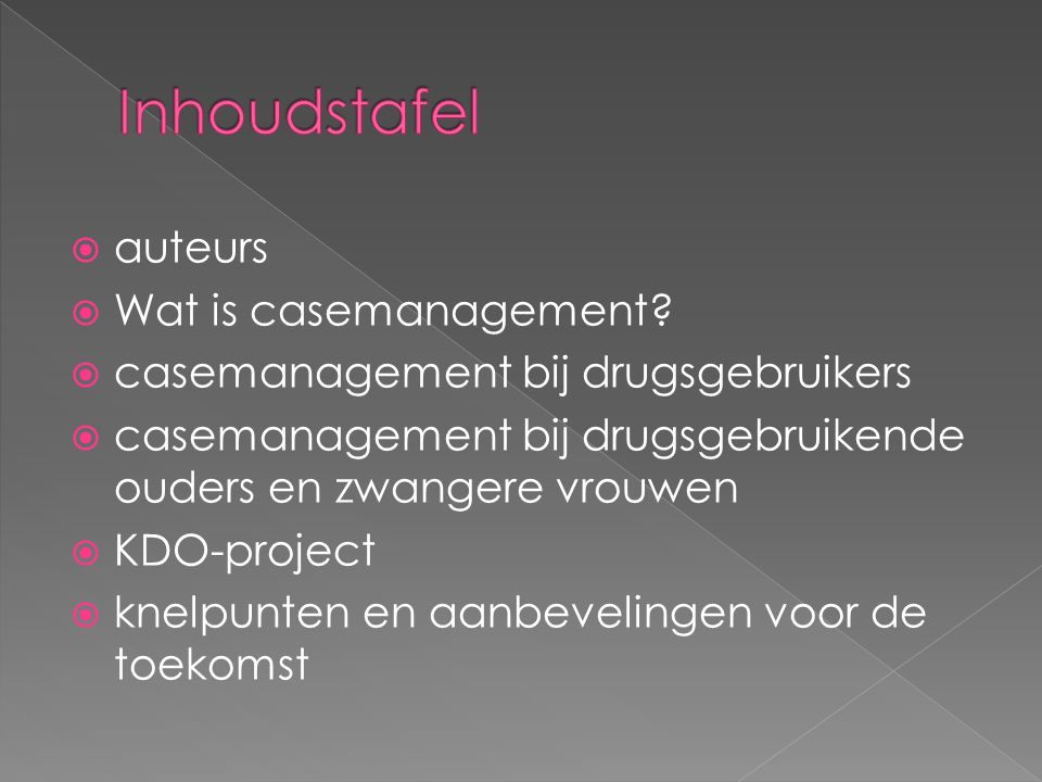  auteurs  Wat is casemanagement.