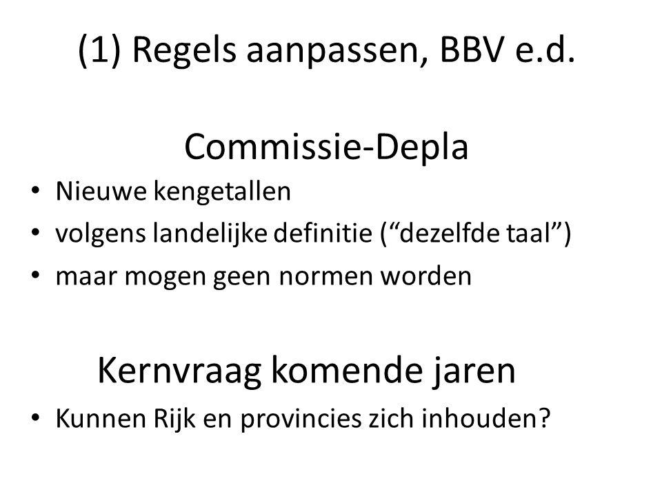(1) Regels aanpassen, BBV e.d.