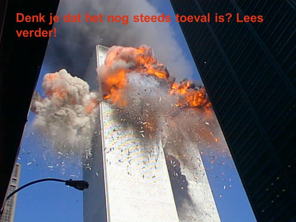 Deze tragedie gebeurde op 11 september, die ook als 9/11 wordt aangeduid. En deze datum is ook het telefoonnummer van de US Emergency 9 + 1 + 1 = 11