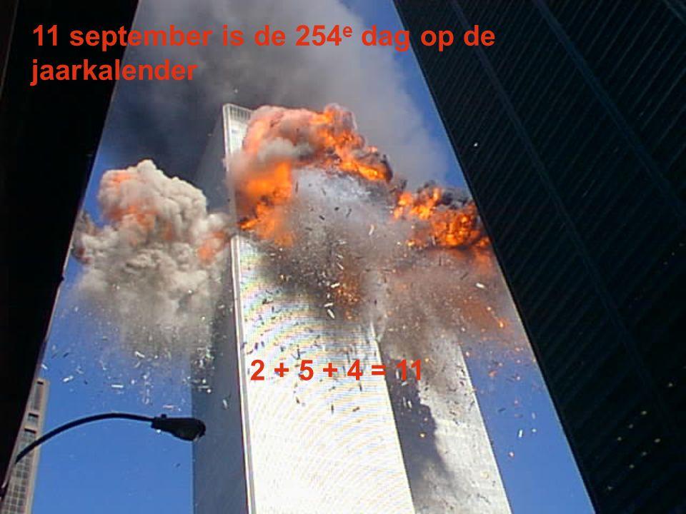 Het totale aantal mensen in alle gekaapte vliegtuigen was 254 2 + 5 + 4 = 11